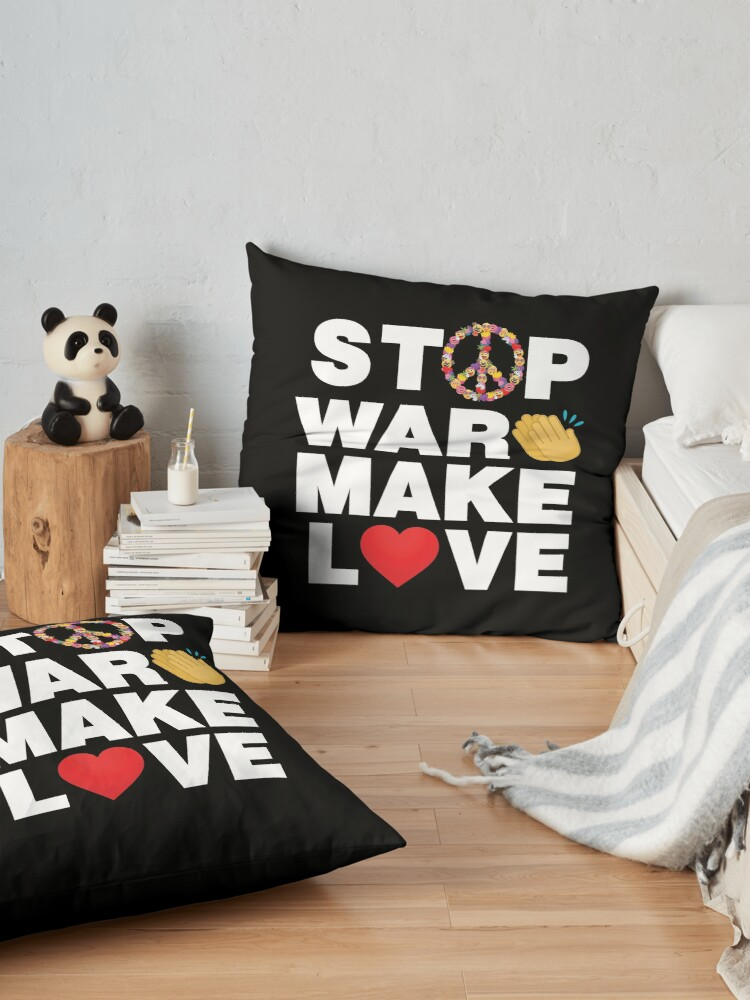 Alternate view of Stop War Make Love Emoji Smart Saying To Stop War Floor Pillow