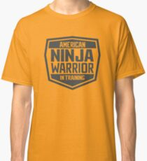 American Ninja Warrior in Training Classic T-Shirt