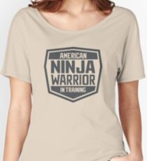 American Ninja Warrior in Training Women's Relaxed Fit T-Shirt