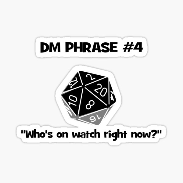 DM's Favourite Phrases number 4 Sticker