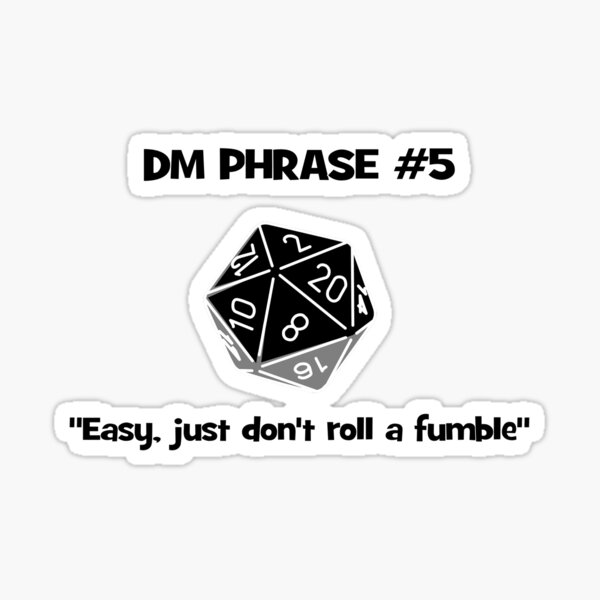 DM's Favourite Phrases number 5 Sticker