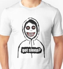 Jeff The Killer Got Sleep? T-Shirt