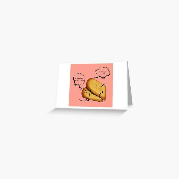 Toast - Think I'm gonna crumb! Greeting Card