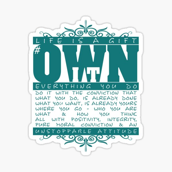 Own It Sticker