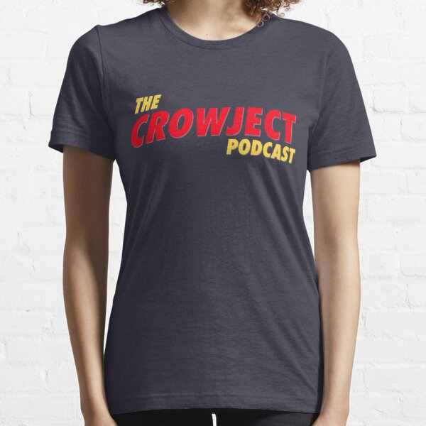 The Crowject Podcast Essential T-Shirt