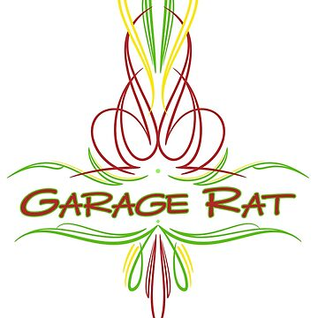 Garage Rat by AudraJS
