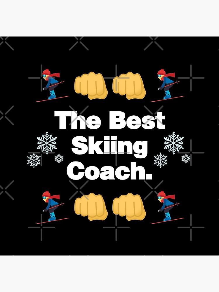The Best Skiing Coach Emoji Funny Skier Saying by el-patron