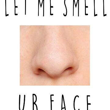 Ur face by Very-Dead