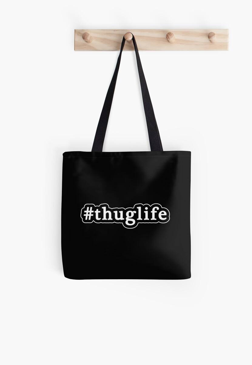 Thug Life - Hashtag - Black & White by graphix