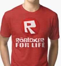 Robloxer For Life Tri-blend T-Shirt