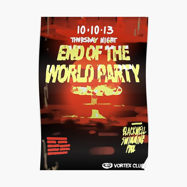 End of The World Party Poster