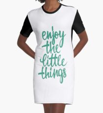 Enjoy The Little Things Graphic T-Shirt Dress