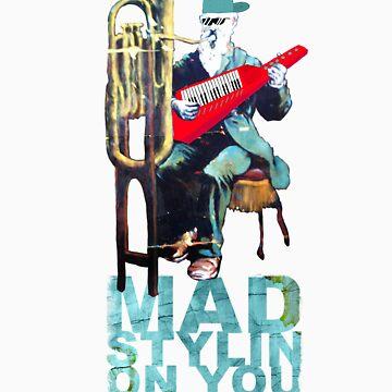 Mad Stylin on you bro! by MrHoisington