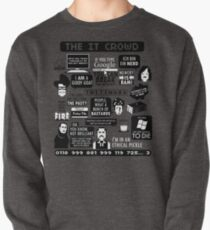 The IT Crowd Quotes Pullover