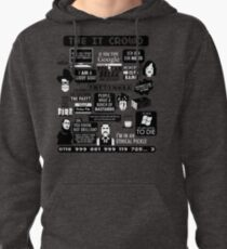 The IT Crowd Quotes Pullover Hoodie