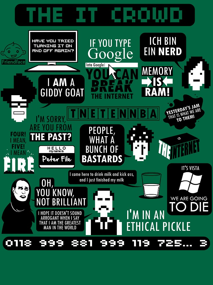 The IT Crowd Quotes by TomTrager