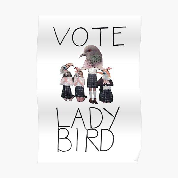 Vote Lady Bird Poster