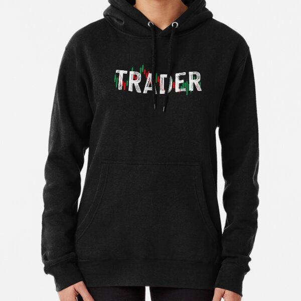 Comerciante | Day Trading Daytrader Acciones Acciones Forex Sudadera con capucha