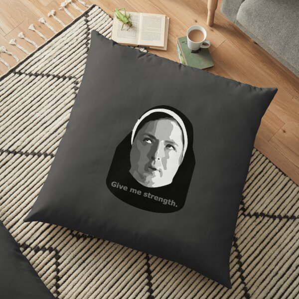 Give me strength - Sister Michael Derry Girls Floor Pillow