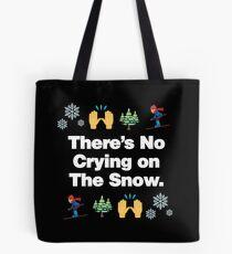 Theres No Crying on The Snow Emoji Funny Skiing Saying Tote Bag