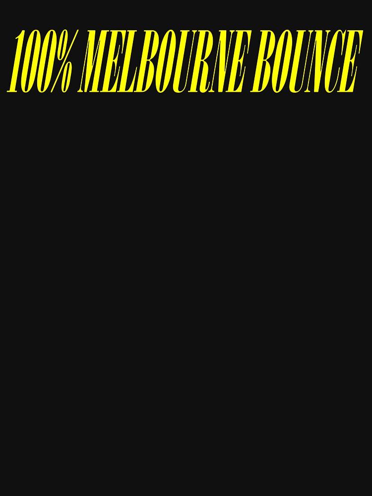 100% MELBOURNE BOUNCE by squarebiz
