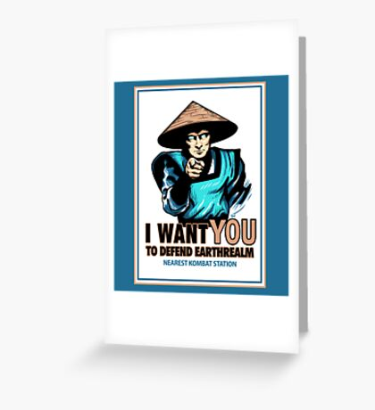 I Want YOU For Kombat Greeting Card