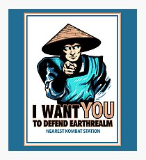 I Want YOU For Kombat Photographic Print