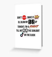 Funny Kesha Tik Tok lyrics Greeting Card