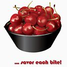 Life is a bowl of cherries - T-shirt by michaelcrizzi