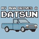 Datsun 521 8Bit - My Man by The World Of Pootermobile