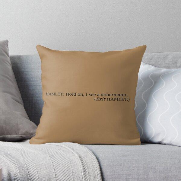 Dobermann English Literature Quote Parody Throw Pillow
