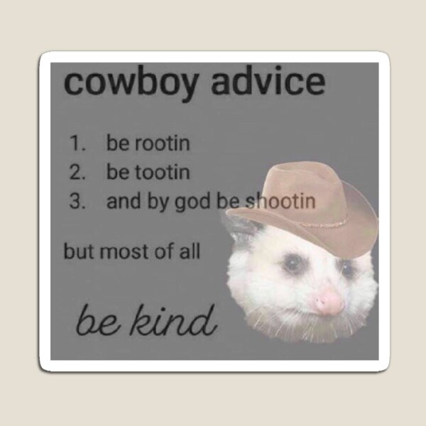 cowboy advice Magnet