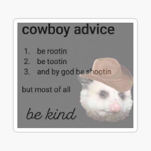 cowboy advice Sticker