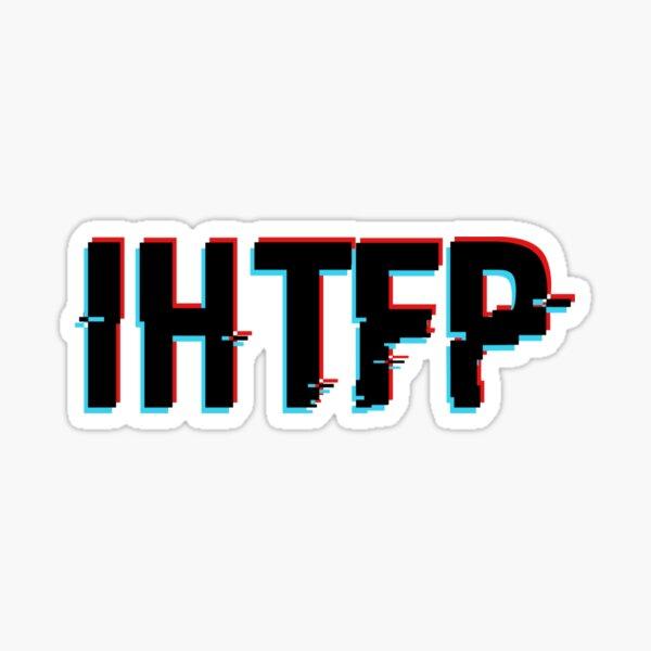 glitchy ihtfp Sticker