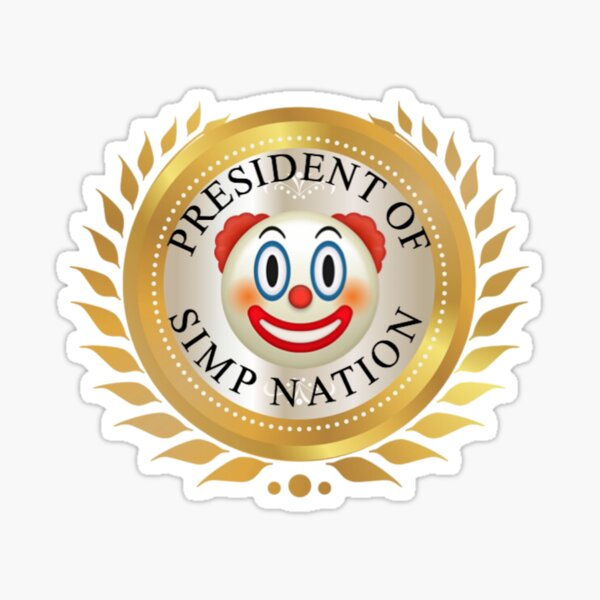 president of simp nation Sticker