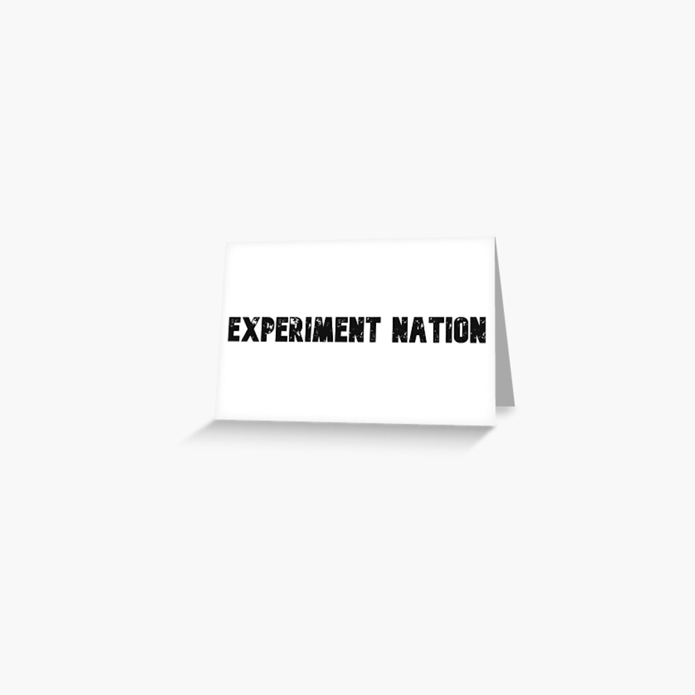 Experiment Nation Greeting Card