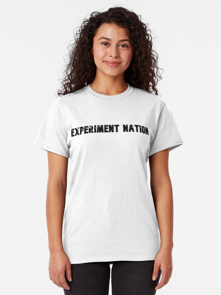 Alternate view of Experiment Nation Classic T-Shirt