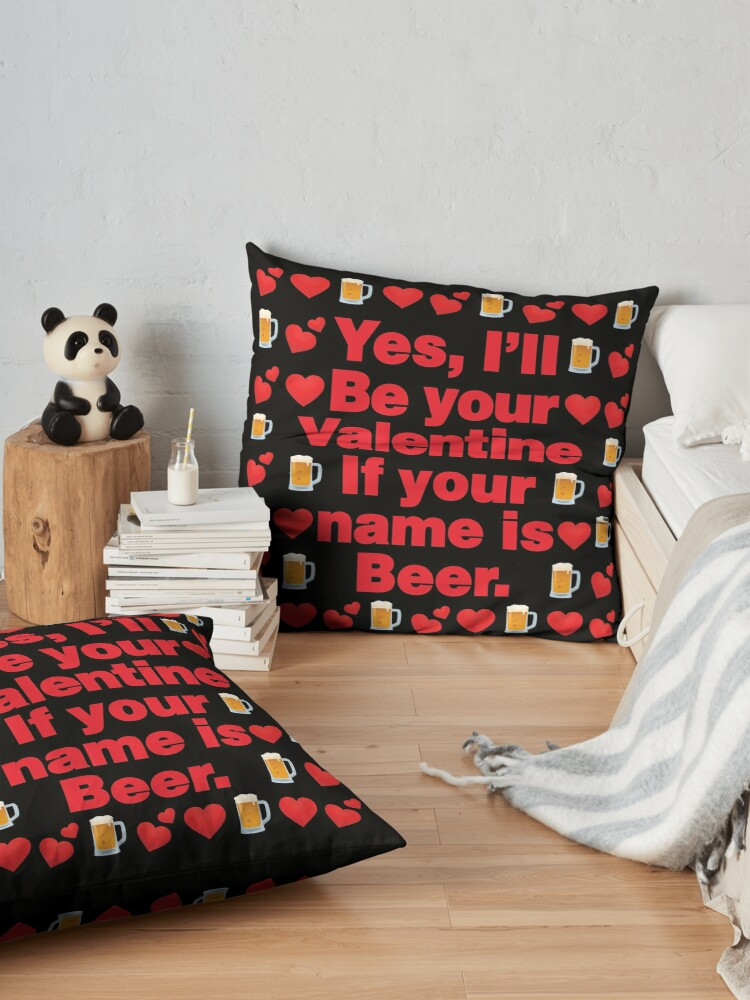 Alternate view of Beer Emoji Be Your Valentine if your Name is Beer Floor Pillow