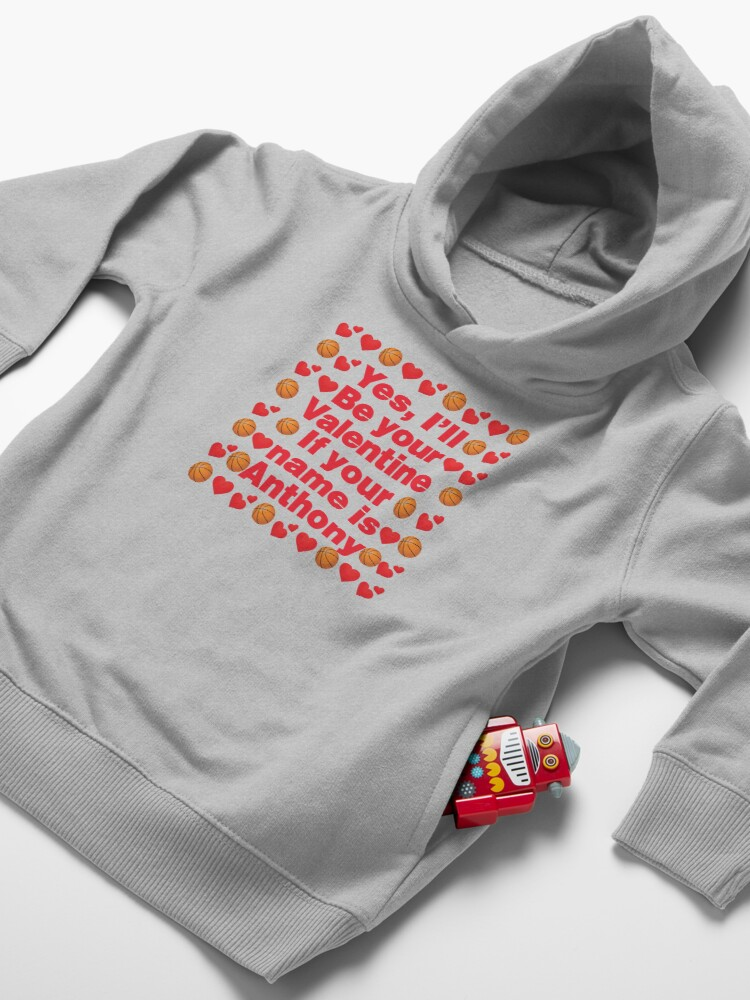 Alternate view of Basketball Emoji Be Your Valentine if your Name is Anthony Toddler Pullover Hoodie