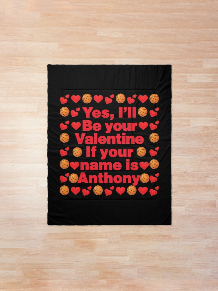 Alternate view of Basketball Emoji Be Your Valentine if your Name is Anthony Comforter