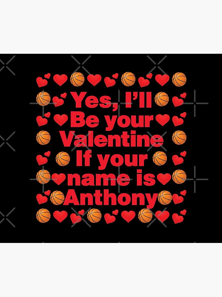 Basketball Emoji Be Your Valentine if your Name is Anthony by el-patron