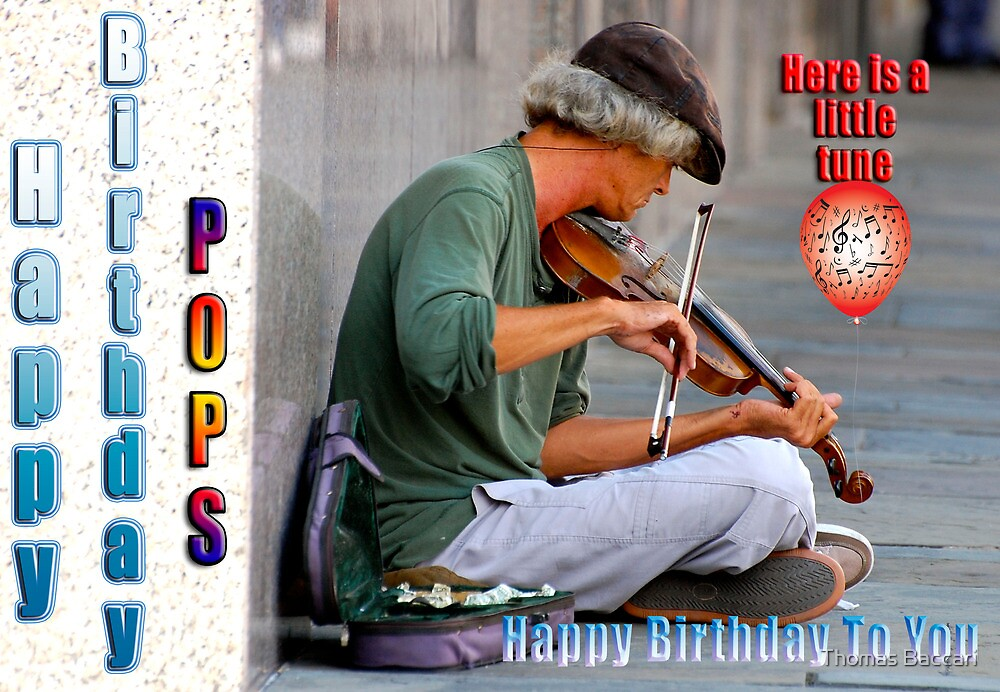 HAPPY BIRTHDAY POPS by TJ Baccari Photography