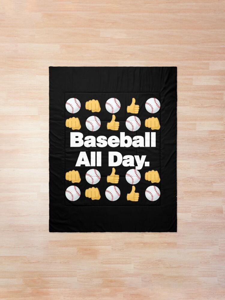 Alternate view of Baseball All Day Emoji Funny Baseball Saying Comforter