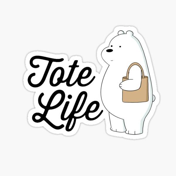 Ice Bear Tote Life Sticker