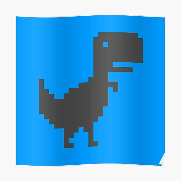 Google Dinosaur Game Posters Redbubble