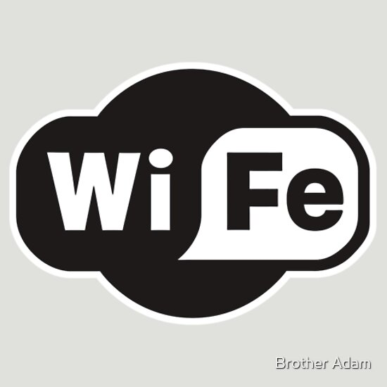 TShirtGifter presents: Wife ...a Wi-Fi parody