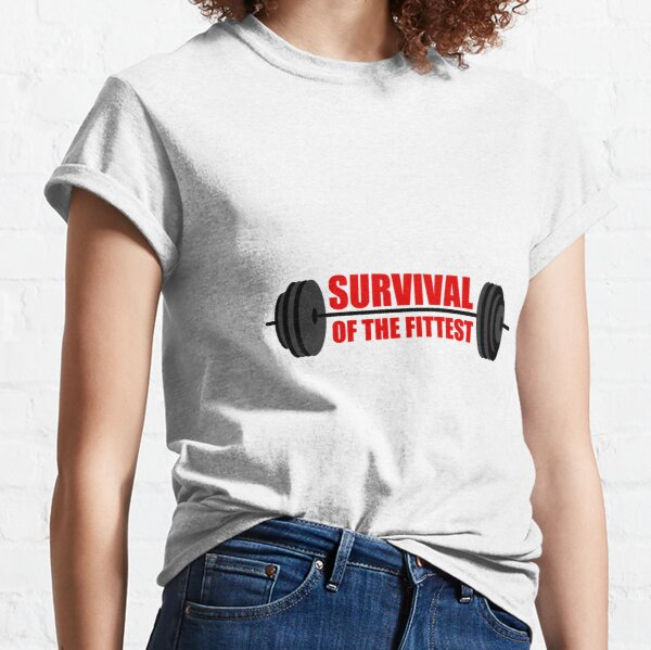 Building Workout Survival of the Fittest Classic T-Shirt