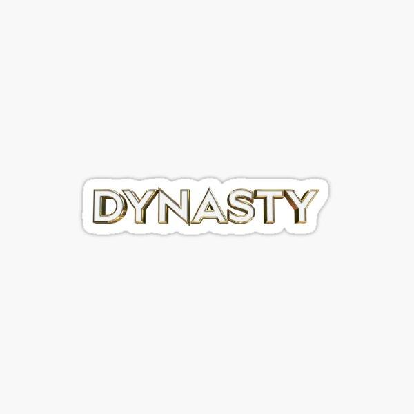 Dynasty Sticker