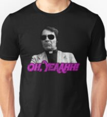 Rev. Jim Jones - Oh, Yeaahh! T-Shirt