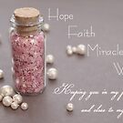 Hope. Faith. Miracle. Wish.  by Tiffany De Leon